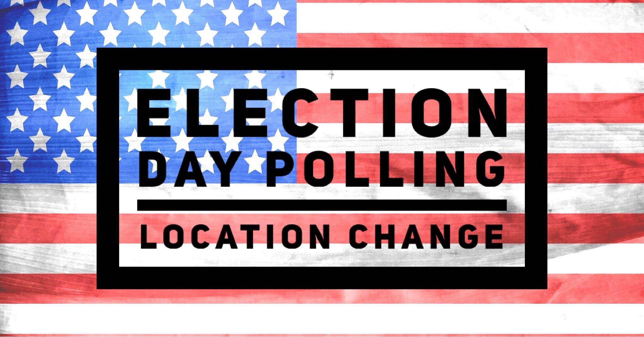 Change in Polling Location